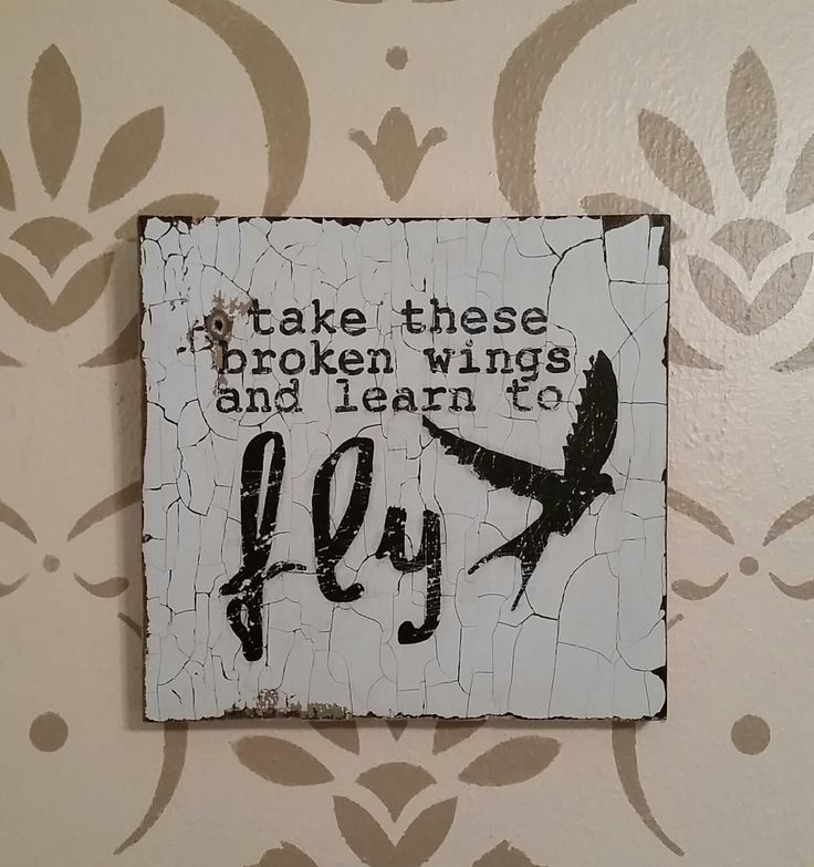 Reclaimed Wood Sign / Take These Broken Wings and Learn to Fly (25.00 USD) by HeartlandTradingPost