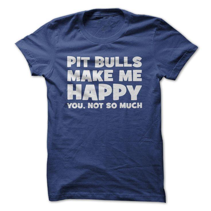 Pit Bulls Make Me Happy