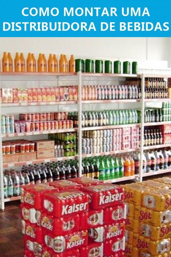 Como Abrir Uma Distribuidora De Bebidas Tudo Que Voce Precisa