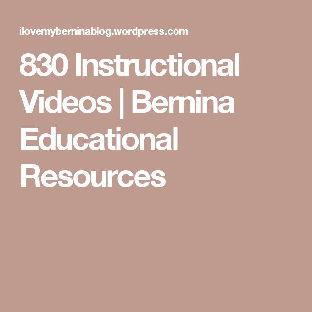 830 Instructional Videos | Bernina Educational Resources