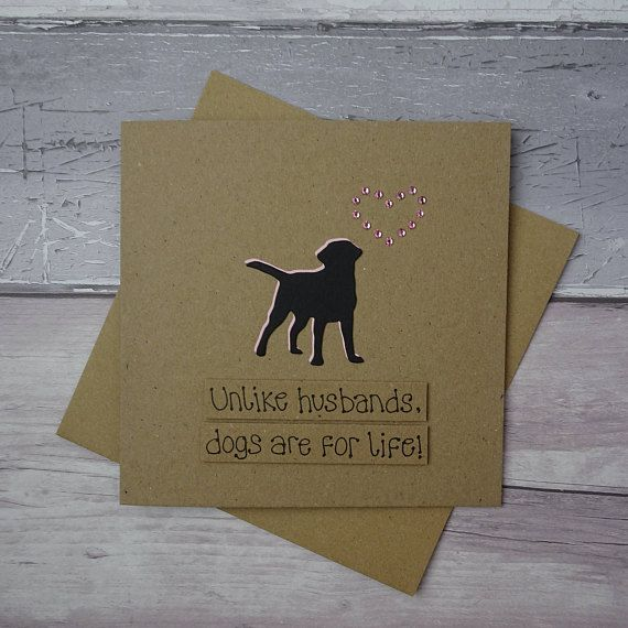 Dogs are for life funny divorce card Divorce Day celebration