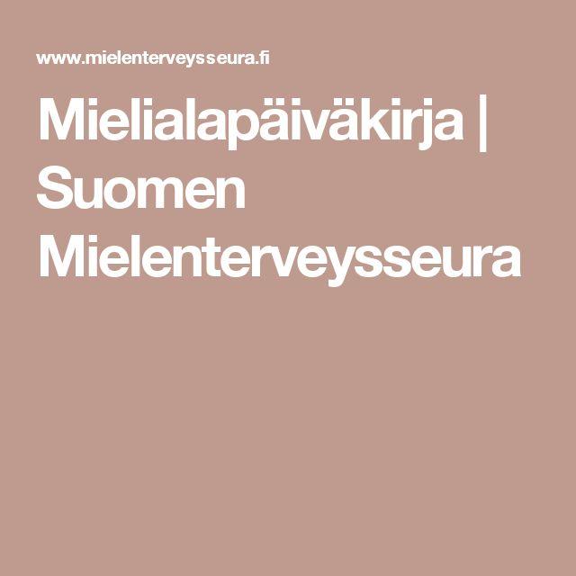Mielialapäiväkirja   Suomen Mielenterveysseura