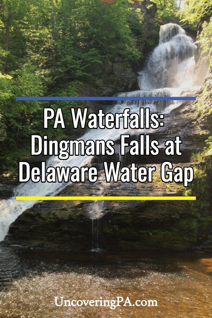 Pennsylvania Waterfalls How to Get to Dingmans