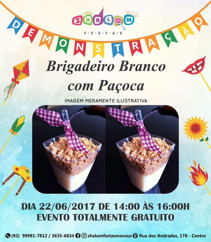 Teremos Demonstração de Brigadeiro Branco com Paçoca dia 22/06/2017 de 14:00 às 16:00h. Venha prestigiar esta aula que além de ser GRATUITA, te dá oportunidade de aprender a preparar e já vender, assim obter uma renda extra!! Aguardamos por você!!! #chocolate #cobertura #doces #inspiração #shalomfestasmanaus #promoção #cake #festas #dicashalomfestas #melhorlojadefestas #manaus #amazonas #brasil