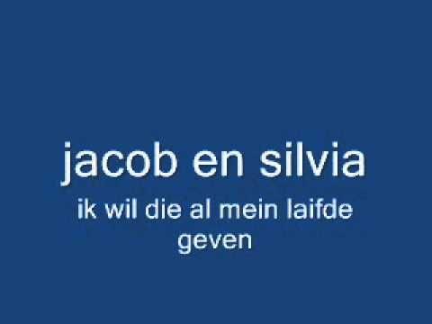 jacob en silvia ik wil die al mein laifde geven