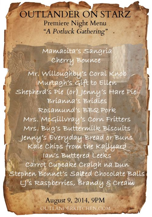 I love everything from Outlander Kitchen and this is a great menu! (I'm adding a 21 year-old Glenfiddich Single Malt). STARZ Outlander Premiere Party menu: A Potluck Gathering