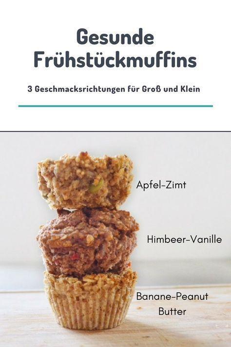 Gesunde Frühstückmuffins in drei Geschmacksrichtungen. Machen sich super zum F…