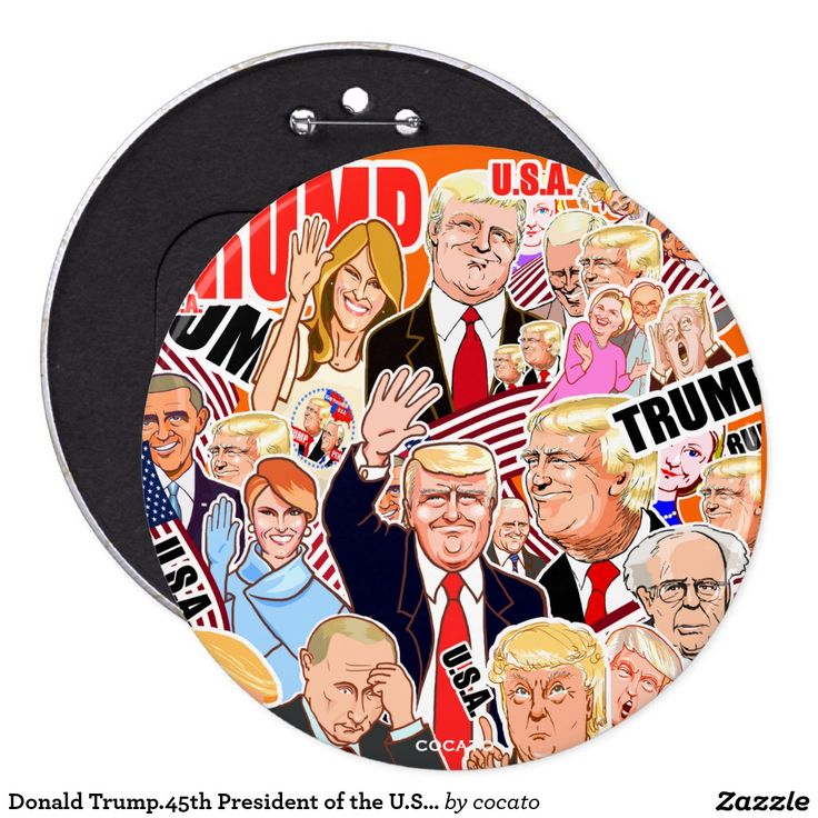 Donald Trump.45th President of the U.S.A. Pinback Button