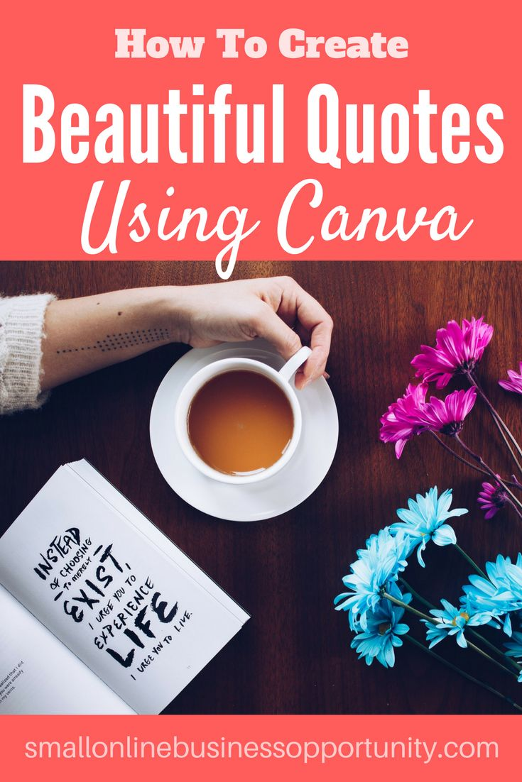 How To Create Beautiful Quotes On Canva    Creating beautiful quotes to share on social media is a great way to make an impact online and to increase your online marketing reach. Creating images doesn't have to be hard and restricted to graphic designers - here's how to create beautiful quotes on Canva    #images #imagecreation #contentmarketing #creatingimages #canva