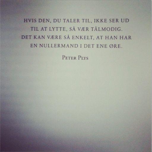 :) ELSKER Peter Plys - han er bare klog!