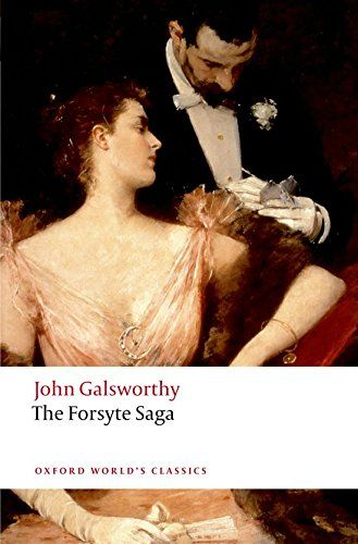 The Forsyte Saga (Oxford World's Classics) by John Galswo... https://www.amazon.com/dp/0199549893/ref=cm_sw_r_pi_dp_3PwFxbZ2JR4G4