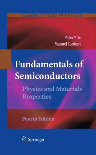 """Fundamentals of Semiconductors: Physics and Materials Properties (Graduate Texts in Physics):   <P>Excellent bridge betweengeneral solid-state physics textbook and research articlespacked withproviding detailed explanations of the electronic, vibrational, transport, and optical properties of semiconductors</P> <P>""""The most striking feature of the book is its modern outlook ... provides a wonderful foundation. The most wonderful feature is its efficient style of exposition ... an exc..."""