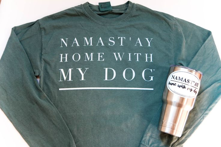 Namast'ay Home With My Dog, Long Sleeve Comfort Colors-Blue Spruce
