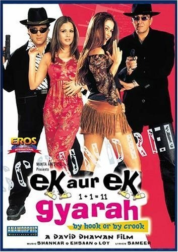 Ek Aur Ek Gyarah: By Hook or by Crook 2003