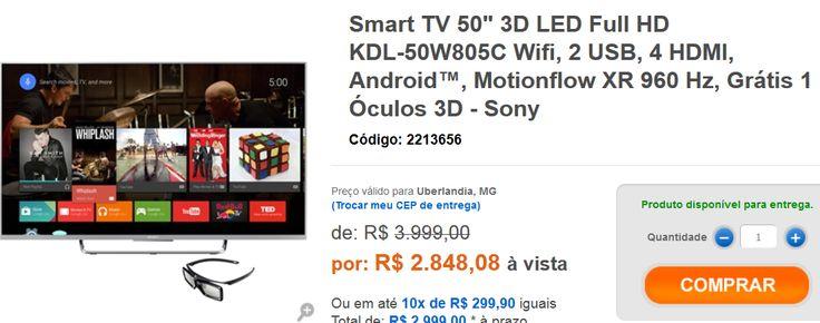 "Smart Sony TV 50"" Android TV 3D LED Full HD KDL-50W805C Wifi 2 USB 4 HDMI Motionflow XR 960 Hz Grátis 1 Óculos 3D << R$ 284808 >>"
