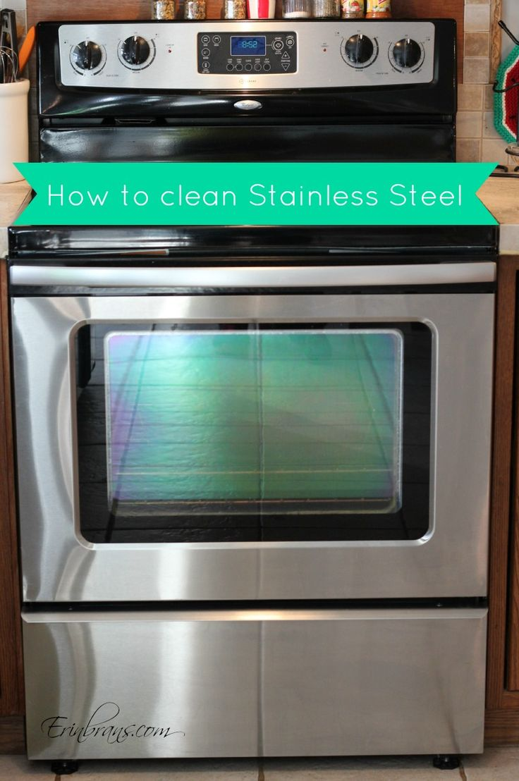 How To Clean Stainless Steel Cleaning Tips Pinterest Cleaning Stainless Steel Stainless