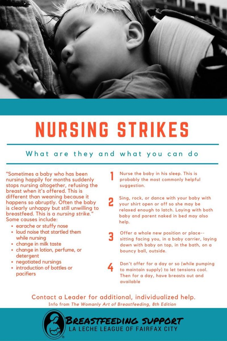 Nursing strikes can be hard for the whole household. It can be frustrating to not know why it started or how long it will last. During any nursing strike, be sure to keep up your supply by hand expressing or pumping. If a strike continues for more than a day, be sure to offer expressed milk in a cup. Read more from The Womanly Art of Breastfeeding here…