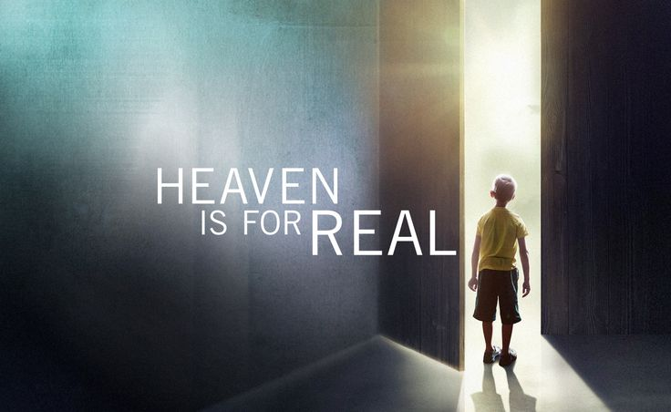 Heaven is for Real. But some say the popular movie by this title seems little-related to the real Heaven, the real Jesus, or the real Scriptures « Archdiocese of Washington
