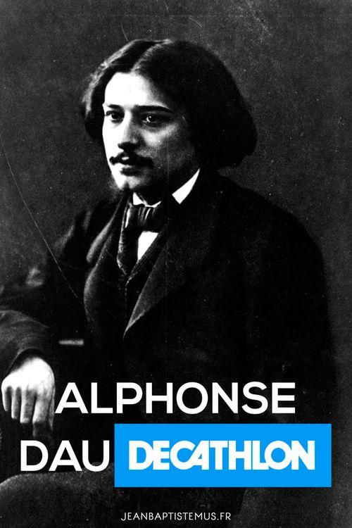 Ecriv1 - Alphonse Daudet x Decathlon - #ecrivain #auteur #litterature #livre #lecture #mashup #humour #marque #toulon #graphisme