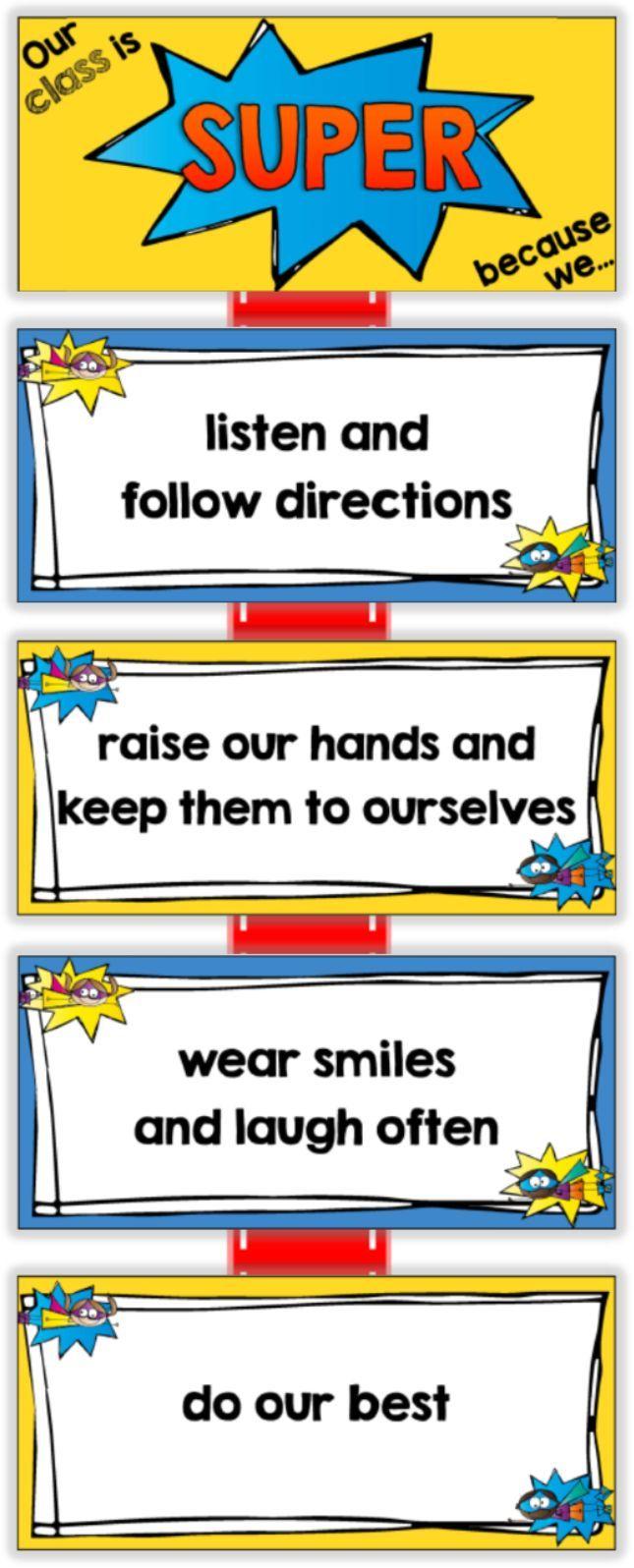 Create classroom rules around a Super Hero Theme $