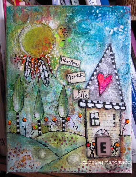 Dream your life mixed media original canvas