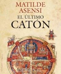 #Matilde Asensi, El ultimo Caton