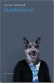 Hundehoved af Morten Ramsland, ISBN 9788763805292