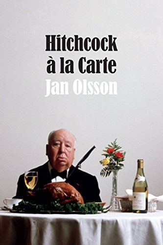 Hitchcock à la Carte - Alfred Hitchcock: cultural icon, master film director, storyteller, television host, foodie. And as Jan Olsson argues in Hitchcock à la Carte, he was also an expert marketer who built his personal brand around his rotund figure and well-documented table indulgencies. Focusing on Hitchcock's television series Alfred Hitchcock Presents (1955-1962) and the The Alfred Hitchcock Hour (1962-1965), Olsson asserts that the success of Hitchcock's media empire depended on his…