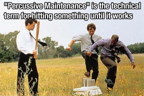 About Perussive Maintenance   One fact regardingPercussive Maintenanceis:  Percussive Maintenance is the technical term for hitting something until it works  Stay tuned with AMAZ INFO Team for such an awesome facts & Info!  GENERAL KNOWLEDGE