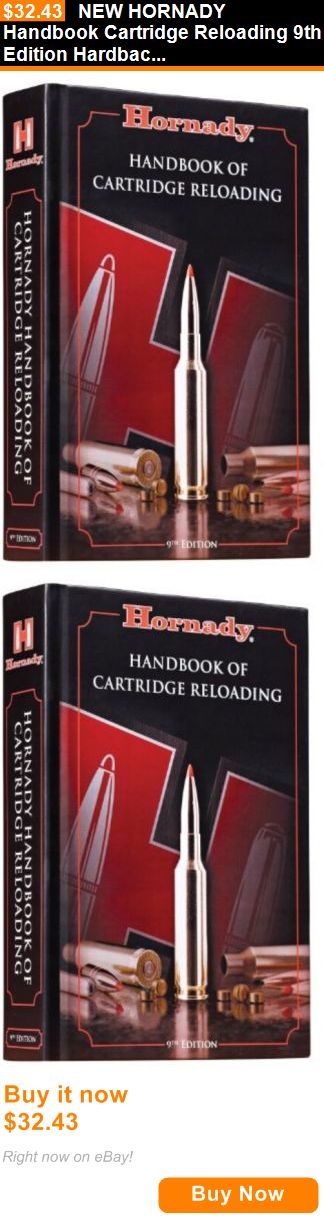 Manuals and Instruction Material 111293: New Hornady Handbook Cartridge Reloading 9Th Edition Hardback Book Item #99239 BUY IT NOW ONLY: $32.43