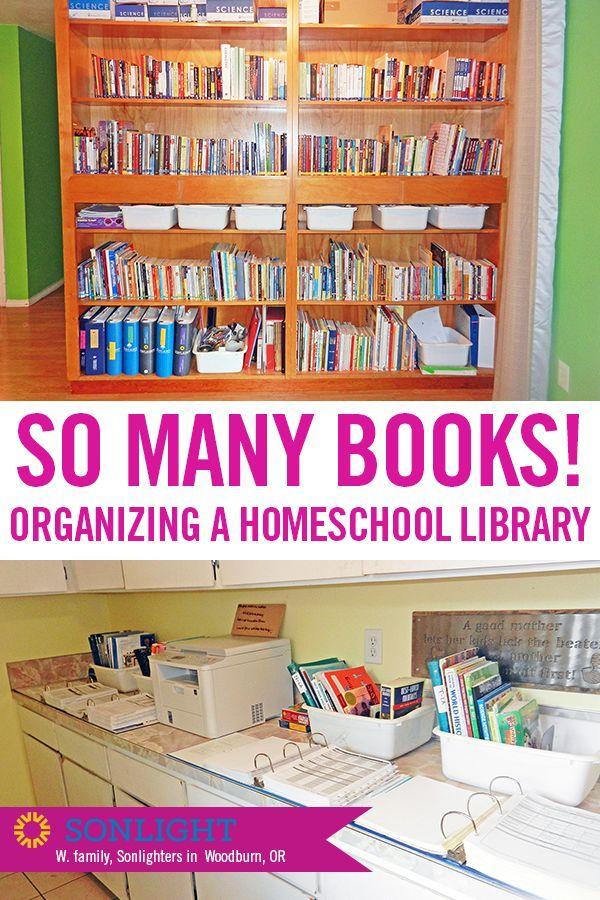 So Many Books How To Organize Your Homeschool Library Sonlight Homeschooling Blog Homeschool Bookshelf Homeschool Organization Homeschool