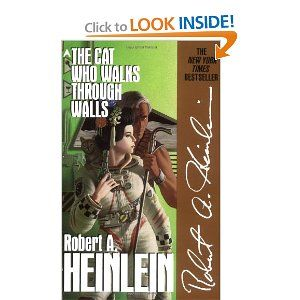 The Cat Who Walks through Walls: Worth Reading, Robert Heinlein, Good Reading, Reading Materials, Scifi Ist Robert, Books Worth, Favorite Books, Great Books, Heinlein Fans