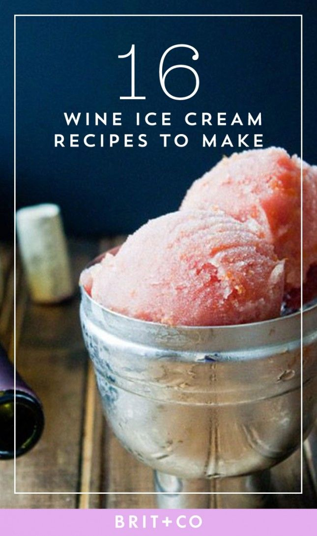25 best ideas about wine ice cream on pinterest for Ice cream with alcohol