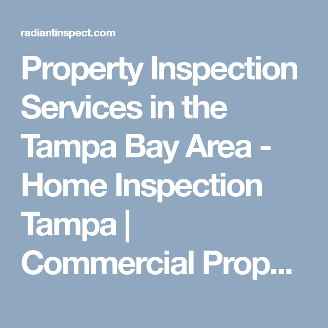 Property Inspection Services in the Tampa Bay Area - Home Inspection Tampa | Commercial Property Inspector Tampa FL