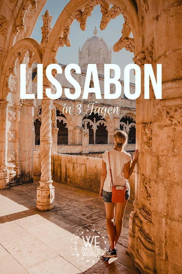 Lisbon in 3 Days – The Ultimate City Guide with 30 great sights that everyone should visit