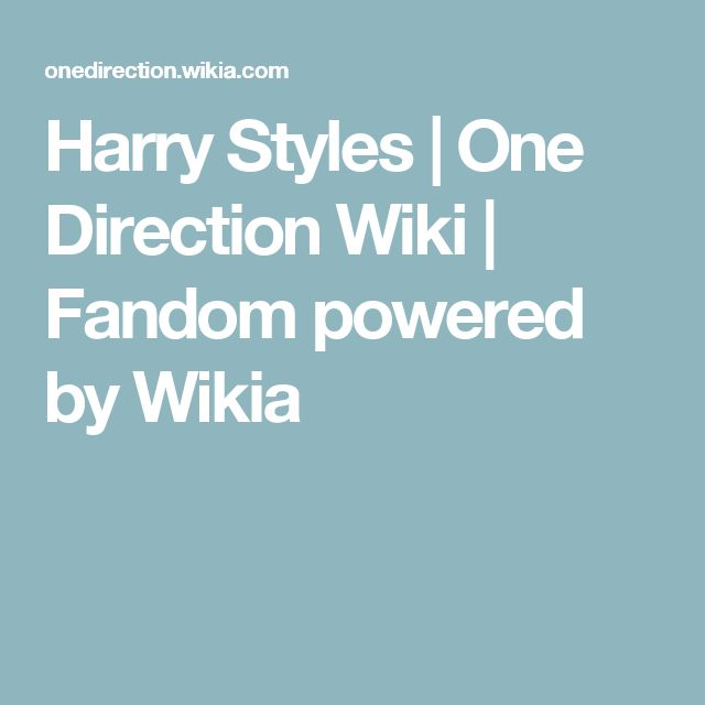 Harry Styles | One Direction Wiki | Fandom powered by Wikia