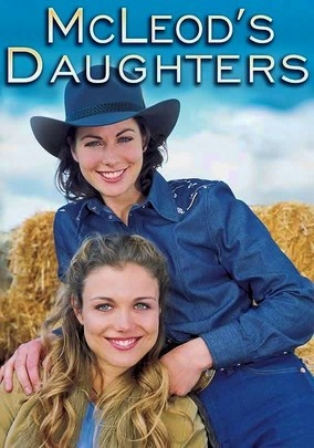 McLeod's Daughters (2001) This empowering hit Australian drama series reunites a pair of long-lost half-sisters who inherit their father's financially troubled farm.  this series is absolutely the best!  it's available on netflix instant streaming.