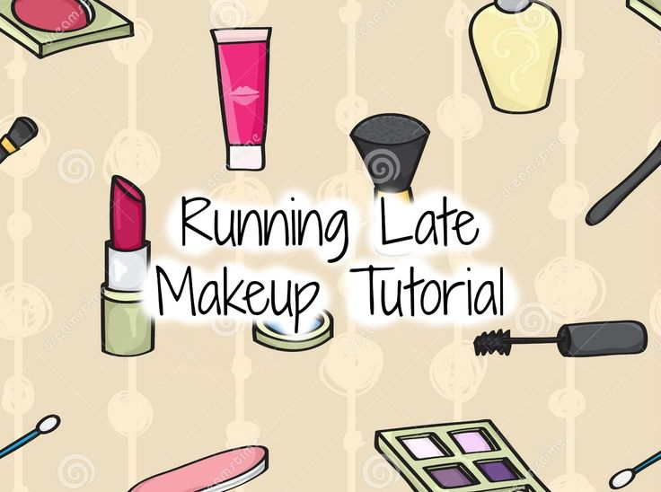 Running Late Makeup Tutorial!