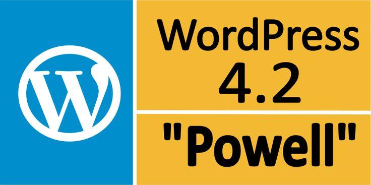 WordPress 4.2: Powell