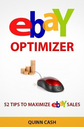 Ebay Optimizer: 52 Tips to Maximize Ebay Sales by Jake Venture, http://www.amazon.com/dp/B007MP9H7S/ref=cm_sw_r_pi_dp_CNz8qb0KNN3B9