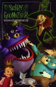 Scary Godmother: Halloween Spooktakular!! Without this and The Revenge of Jimmy it's just not Fall for me. I am a child.