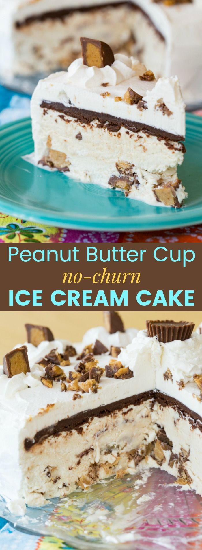 No-Churn Peanut Butter Cup Ice Cream Cake - this homemade frozen dessert recipe is made from a simple ice cream recipe loaded with Reese's topped with chocolate ganache, and covered in fresh whipped cream. With only 7 ingredients and no ice cream maker needed, it's super easy and will be the best birthday cake ever!