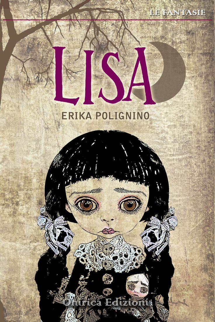 LISA (Onirica Edizioni), fiaba dark per i vampiri o simulati vampiri, soprattutto per chi ama guardarsi allo specchio e sognare...