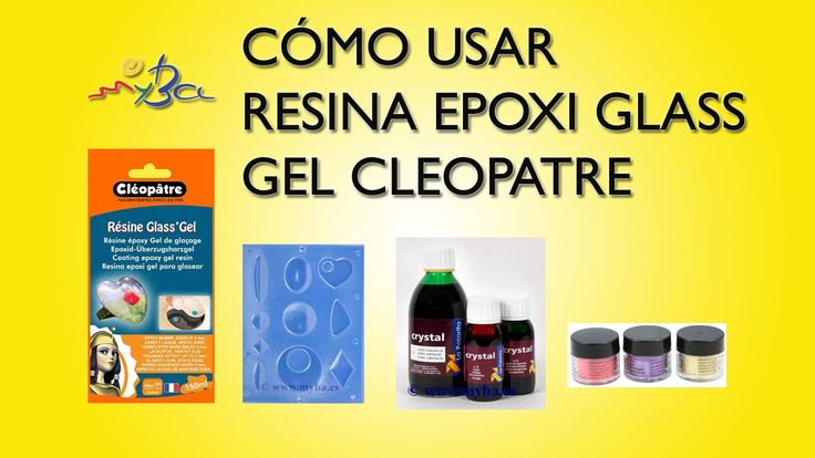 Resina epoxi transparente Glass Gel Cleopatre, cómo usar