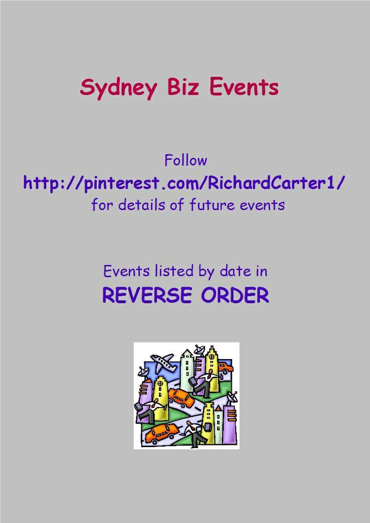Follow Sydney Biz Events on Pinterest at: http://www.pinterest.com/RichardCarter1/