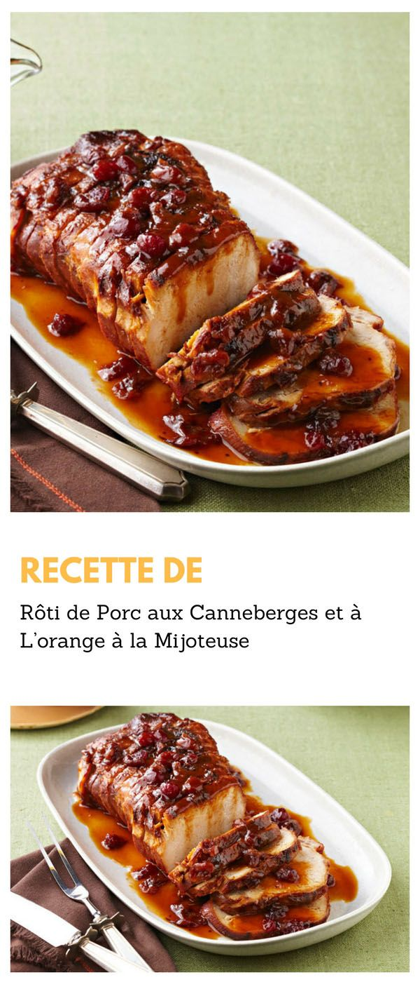 #rôti #porc #canneberge #orange #mijoteuse