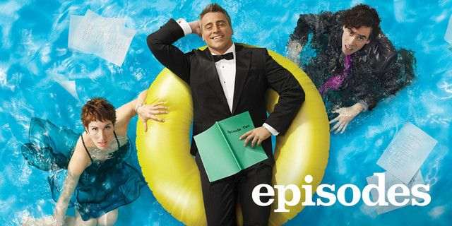 """Just because """"Episodes"""" is one of the funniest shows on television."""