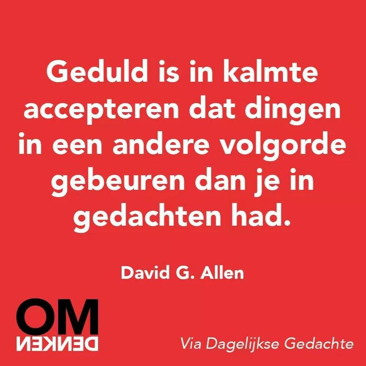 Geduld is... #omdenken