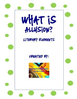 This Allusion Product has two pages for student use. 1st handout defines allusion and instructs students on using the reference tool. It includes...$1.00