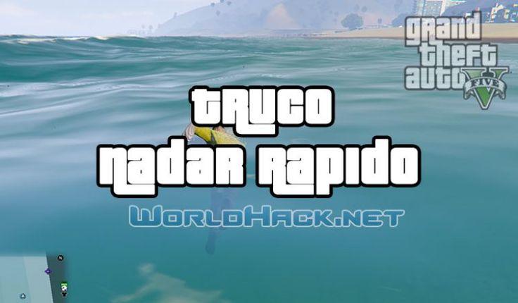 Truco Nadar Rápido GTA 5 - WorldHack.net
